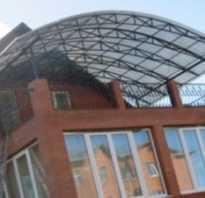 Прозрачная кровля из поликарбоната — шедевр архитектурного искусства